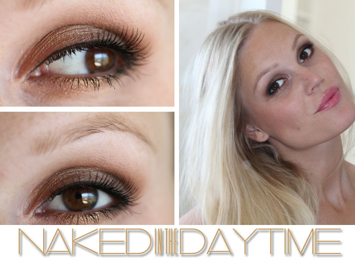 nake din the daytime Naked in the Daytime   Makeup Tutorial :)